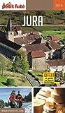 Guide Jura 2016 Petit Futé