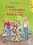 Conni, das Kleeblatt und das Wald-Camp (Conni & Co, Band 14)