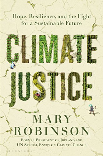 Climate Justice: Hope, Resilience, and the Fight for a Sustainable Future por Mary Robinson
