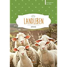 Landleben: Anthologie