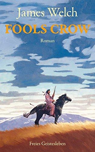 Buchseite und Rezensionen zu 'Fools Crow' von James Welch