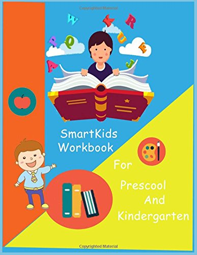 SmartKids Workbook: Smart Kids Workbook / game book /Brain Question / activity book/Missing word / Maze game / Dot to dot / Brian teasers/ Pre School ... Activity Book for preschool and Kindergarten)
