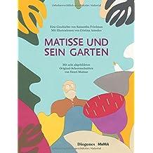 Matisse und sein Garten (Kinderbücher)