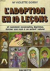 L'Adoption en dix leçons