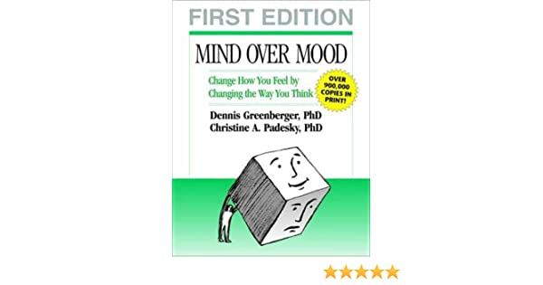Buy Mind Over Mood: Change How You Feel by Changing the Way