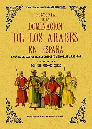 Historia de la dominación de los árabes en España