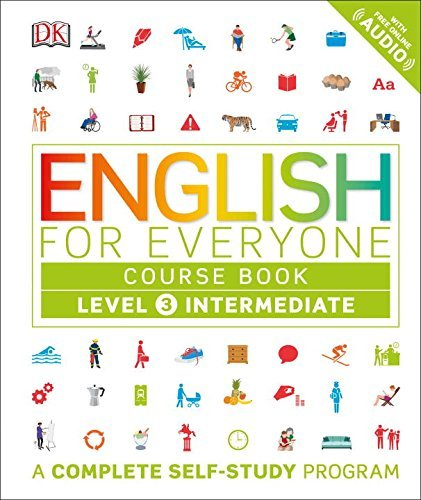 English for Everyone: Level 3: Intermediate, Course Book by DK (2016-06-28)
