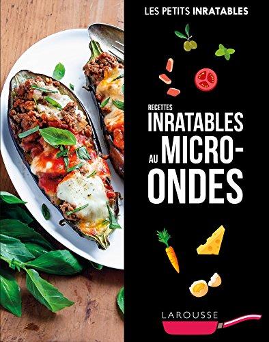 Recettes inratables au micro-ondes (Petits Inratables!) por Collectif