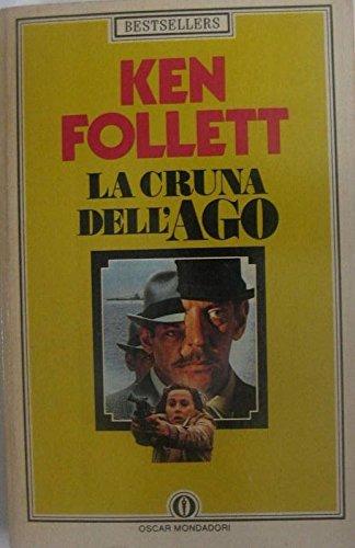 L- LA CRUNA DELL'AGO - KEN FOLLETT - MONDADORI - OCAR -- 1986 - B - ZCS293