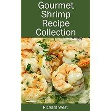 Gourmet Shrimp Recipe Collection (English Edition)