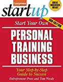 Telecharger Livres Start Your Own Personal Training Business StartUp Series by Entrepreneur Press Kimball Cheryl 2012 Paperback (PDF,EPUB,MOBI) gratuits en Francaise