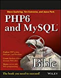 PHP6 And MySQL Bible by authors Steve Suehring, Tim Converse and Joyce Park is a tutorial and a reference guide which gives readers an insight into the fundamentals of MySQL and PHP. It encompasses all the important topics related to the subject a...
