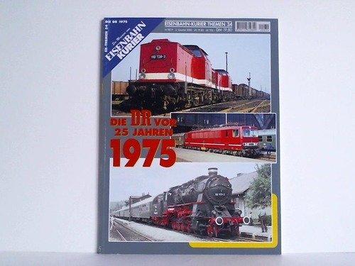 nbahn-Kurier - 3. Quartal 2000, Nr. 34: Die DR vor 25 Jahren 1975 ()