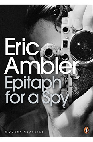 Epitaph for a Spy (Penguin Modern Classics)