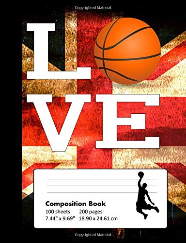 Composition Book Wide Ruled: School Notebook with Union Jack Cover for Basketball Lovers por Be Inspired Sports Books