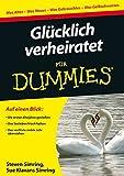 Glücklich verheiratet für Dummies