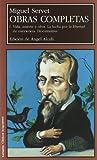 Miguel Servet / Michael Servetus: Vida, muerte y obra / Life, Death and Work