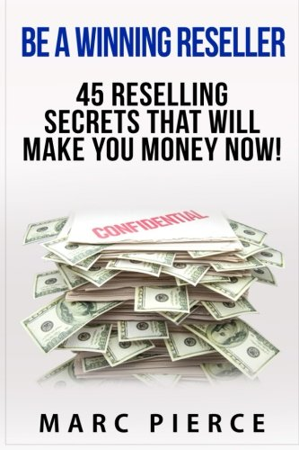be-a-winning-reseller-45-reselling-secrets-that-will-make-you-money-now-reselling-on-amazon-ebay-ets