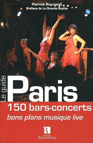 Paris : 150 bars-concerts