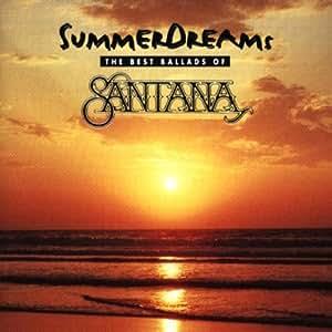 Summer Dreams - The Best Ballads of Santana