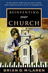 Reinventing Your Church by Brian D. McLaren (1998-03-01)