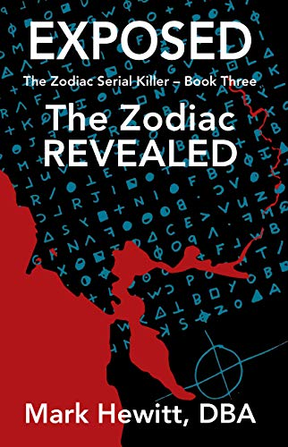 Exposed: The Zodiac Revealed (The Zodiac Serial Killer Book 3) (English Edition)