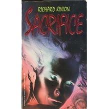 Sacrifice by Richard Kinion (1995-08-01)