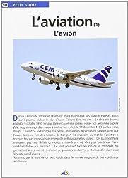 L'aviation : Tome 1, L'avion