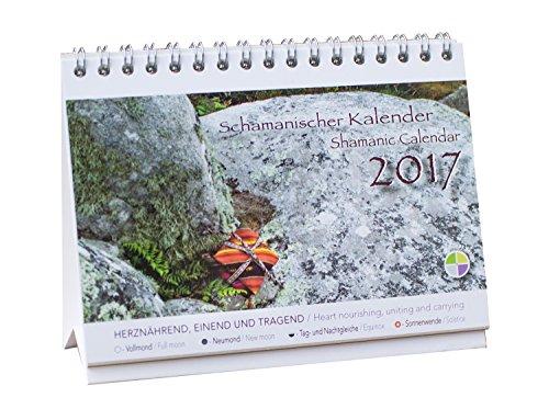 Preisvergleich Produktbild Schamanischer Kalender 2017 / Shamanic Calendar 2017 - in Deutsch u. English