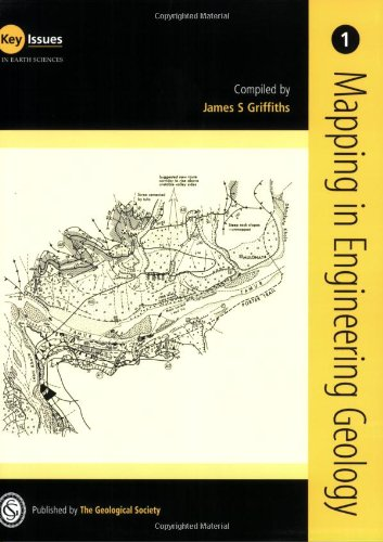 Mapping in Engineering Geology: No. 1: Key Issues in Earth Sciences