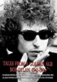 Bob Dylan - Tales From A Golden Age - Bob Dylan