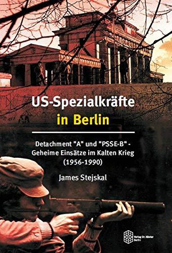 US-Spezialkräfte in Berlin: Detachment