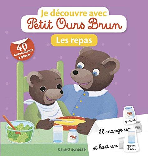 Je découvre les repas avec Petit Ours Brun: Je découvre avec Petit Ours Brun par Marie Aubinais