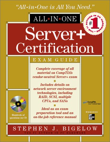 Server+ All-in-one Certification Exam Guide por Stephen J. Bigelow