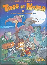 Tuff et Koala, tome 2 : La Maxi trouille d'Halloween