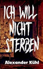 Ich will nicht sterben: Hardboiled - Horror Anthologie