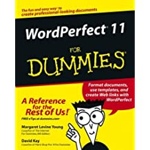 WordPerfect 11 For Dummies (For Dummies (Computer/Tech))