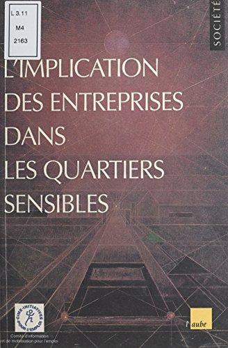 L'implication des entreprises dans les quartiers sensibles (Monde en cours)