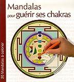 Image de Mandalas pour guérir ses chakras : 20 mandalas à colorier