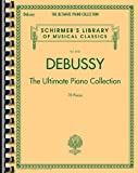 Telecharger Livres Debussy The Ultimate Piano Collection (PDF,EPUB,MOBI) gratuits en Francaise