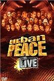 Urban peace : le DVD live |