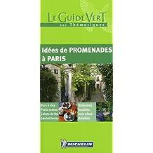 Idées de promenades à Paris