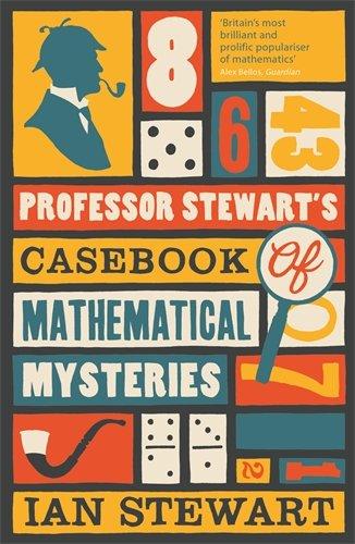 Professor Stewart's Casebook of Mathematical Mysteries (Paperback)