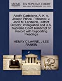 Adolfe Cartellone, A. K. A. Joseph Prince, Petitioner, V. John M. Lehmann, District Director, Immigration and U.S. Supreme Court Transcript of Record