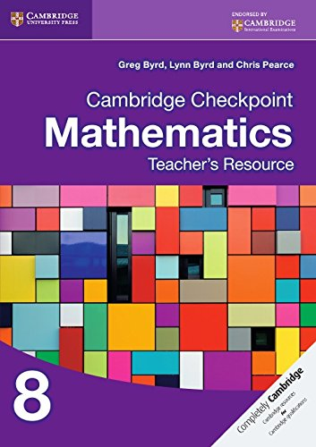 Cambridge Checkpoint Mathematics Teacher's Resource 8 (Cambridge International Examinations)