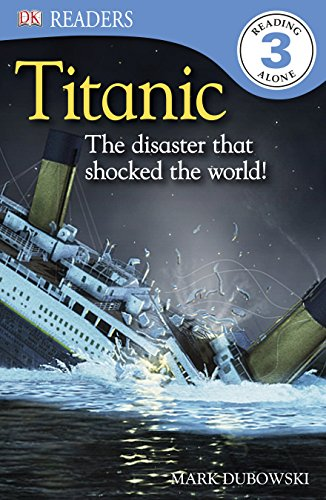 Titanic : the disaster that shocked the world!