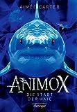 Animox. Die Stadt der Haie: Band 3 - Aimee Carter