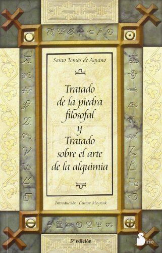 TRATADO DE LA PIEDRA FILOSOFAL Y: TRATADO SOBRE EL ARTE DE LA ALQUIMIA (2010) por SANTO TOMAS DE AQUINO