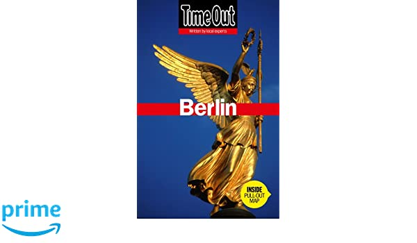 time out berlin (time out guides): amazon.de: the editors of time ... - Küchen Gebraucht Berlin