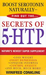 Secrets of 5-HTP: Nature's Newest Super Supplement